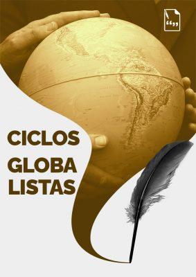 Ciclos Globalistas